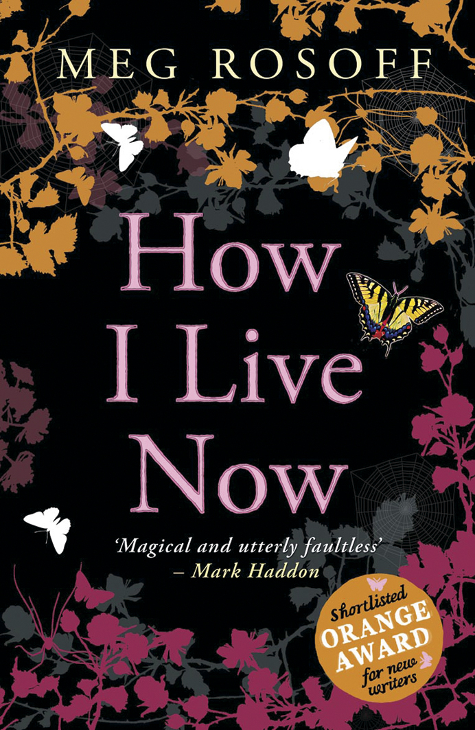 a review of how i live now a novel by meg rosoff The downloadable audiobook edition of meg rosoffs charming coming-of-age novel,  from the bestselling author of how i live now meg rosoff  reader review panel.