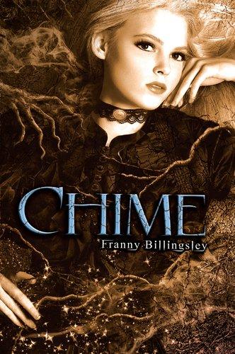 https://www.thebooksmugglers.com/wp-content/uploads/2011/04/Chime+by+Franny+Billingsley.jpg