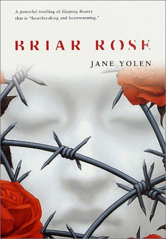 a novel analysis of briar rose by jane yolen Briar rose: a novel of the fairy tale series [jane yolen] on amazoncom free shipping on qualifying offers to discover the facts behind gemma's story, rebecca travels to poland, the setting for the book's most engrossing scenes and its most interesting, best-developed characters by interpolating gemma's vivid and.